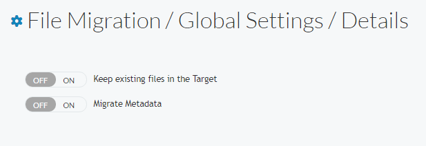 Configure the file migration global settings